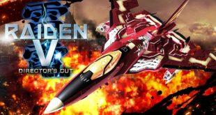Raiden V : Director's Cut est enfin arrivé sur PC!