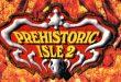 1-Sissy n°181 – Prehistoric Isle 2 (Neo-Geo/Mame)