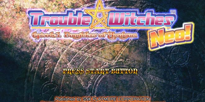 1-Sissy n°193 – Trouble Witches Neo (Xbox360/Arcade)