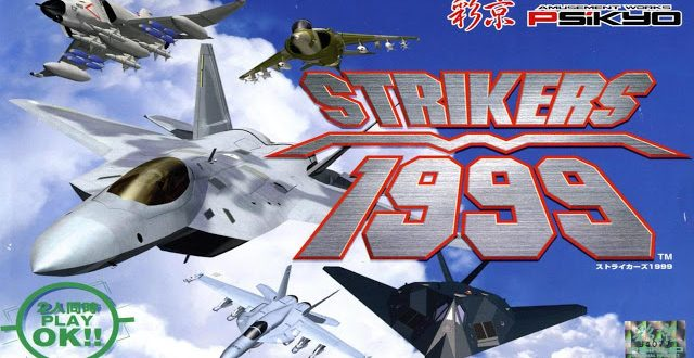 Gros Sissy #12 – Strikers 1945 III/Strikers 1999 (Arcade/Mame)
