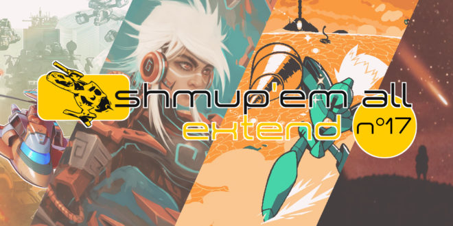 Shmup'Em-All Extend N°17 – Shmup'Em-All Awards 2018