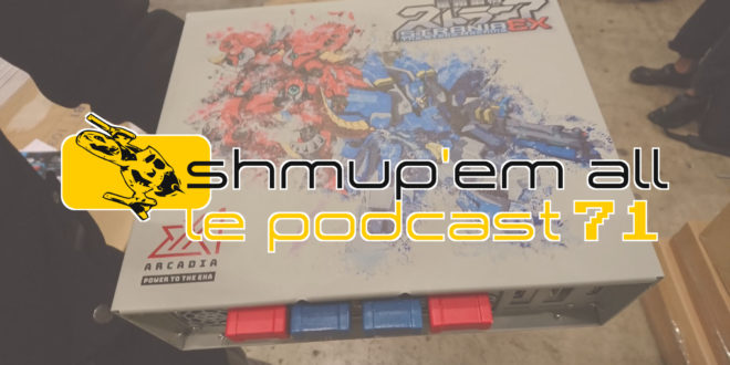 Podcast Shmup'Em-All #71 – Taiko no Truxton