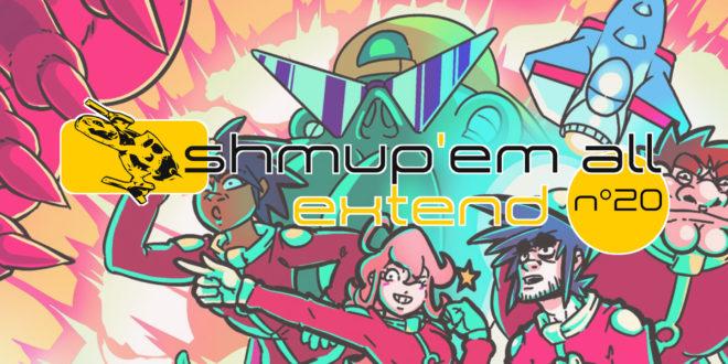 Shmup'Em-All Extend n°20 – Tout plein de jeux