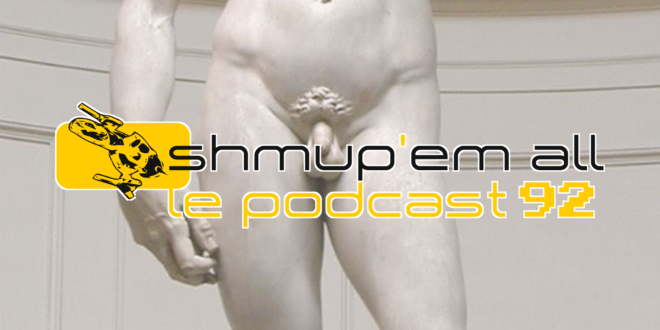 Podcast Shmup'Em-All #92 – Petit mini rikiki