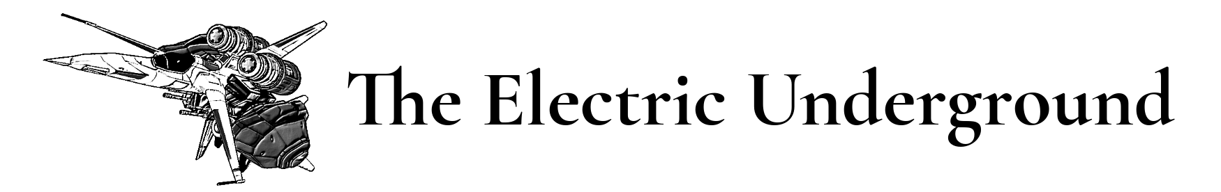 The Electric Underground